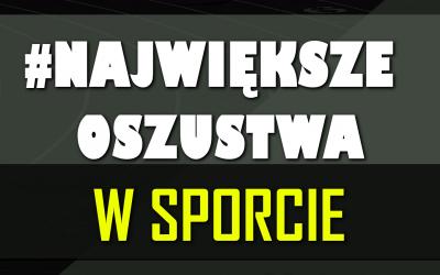 """Historia Sportu TV: Największe oszustwa w historii sportu – część 2: Samochodem po złoto i polska """"Ręka Boga"""""""