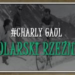 Charly Gaul – kolarski rzeźnik z Luksemburga
