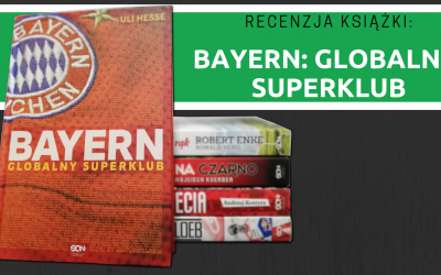 Recenzja książki: Bayern: globalny superklub
