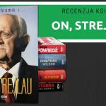 Recenzja książki On, Strejlau