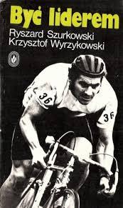 """""""Być liderem"""" - książka Ryszarda Szurkowskiego iKrzysztofa Wyrzykowskiego"""