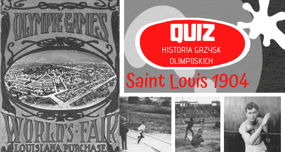 Saint Louis 1904 Quiz